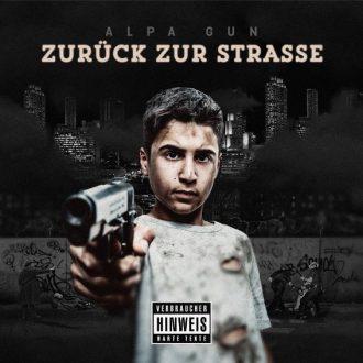 Alpa Gun - Zurueck zur Strasse Album Cover