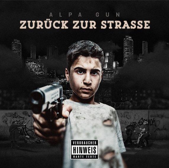 Alpa Gun – Zurück zur Strasse Album Cover