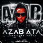 Azab Ata - Asozialer Tuerke Album Cover