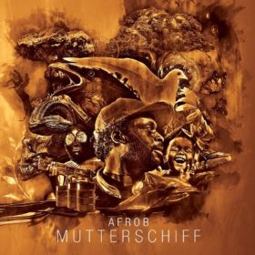 Afrob - Mutterschiff Album Cover