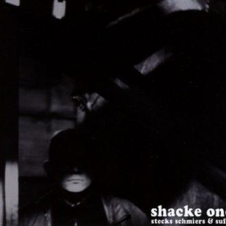 Shacke One - Stecks, Schmiers und Suffs Album Cover
