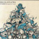 Brenk Sinatra - Gumbo II - Pretty Ugly Album Cover