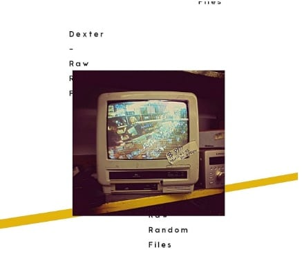 Dexter – Raw Random Files Album Cover