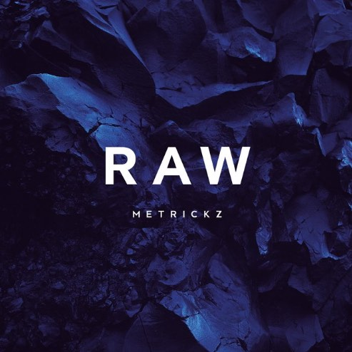 Metrickz – Raw Album Cover