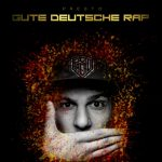 Presto - Gute Deutsche Rap Album Cover