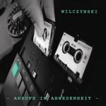 Wilczynski - Anrufe in Abwesenheit Album Cover