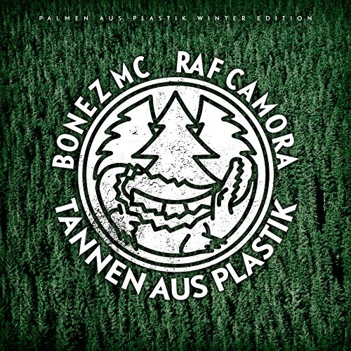 RAF Camora & Bonez MC – Tannen aus Plastik (Palmen aus Plastik Winter Edition) Album Cover