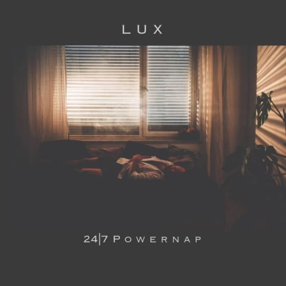 LUX – 24 / 7 Powernap Album Cover