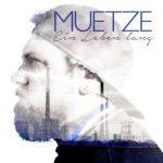 Muetze - Ein Leben lang Album Cover