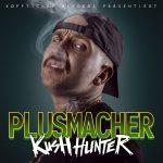 Plusmacher - Kush Hunter Album Cover