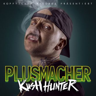 Plusmacher - Kush Hunter Album Cover