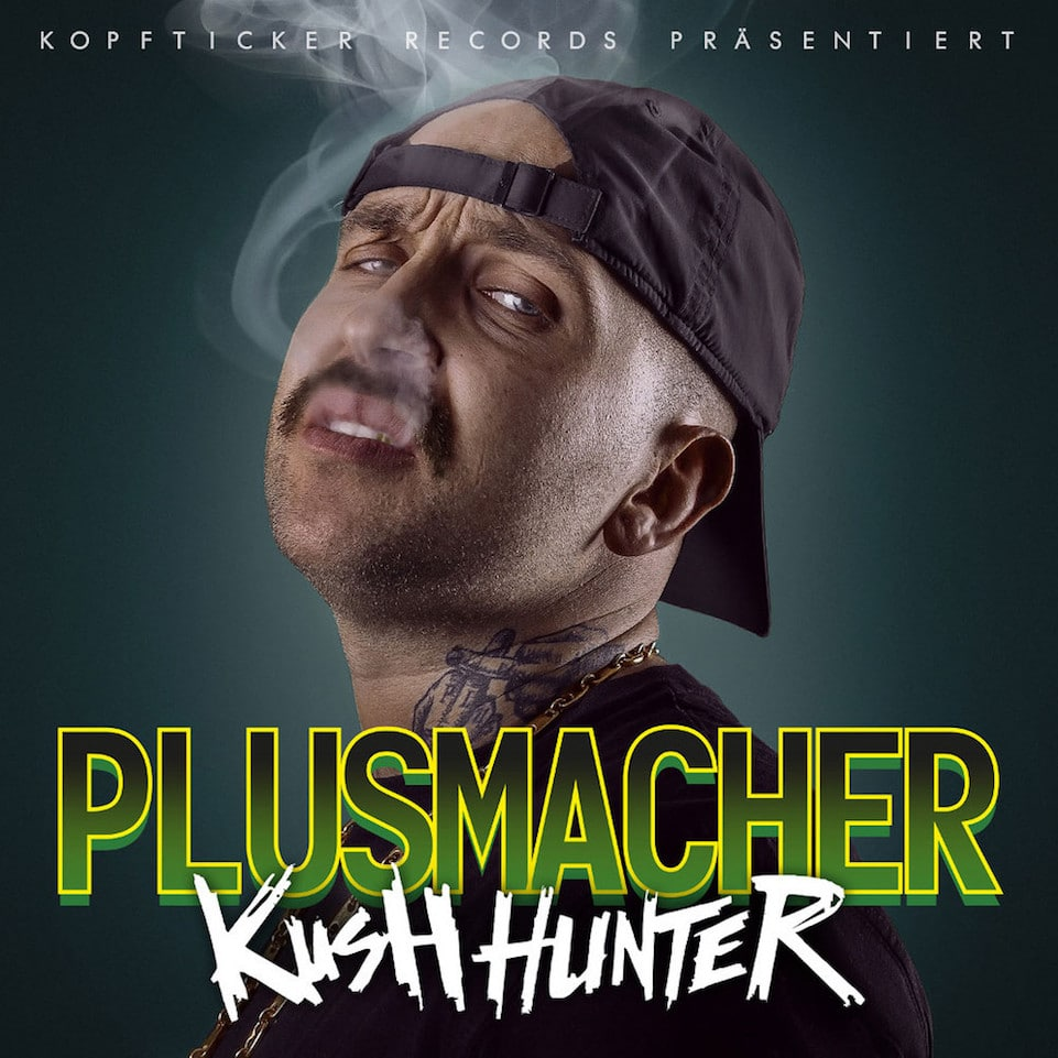 Plusmacher – Kush Hunter Album Cover