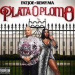 Fat Joe - Remy Ma - Plata O Plomo Album Cover