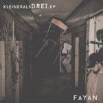 Fayan - Kleineralsdrei EP Cover