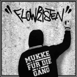 Flowristen - Mukke für die Gaeng Album Cover
