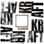 Glashaus - Kraft Album Cover