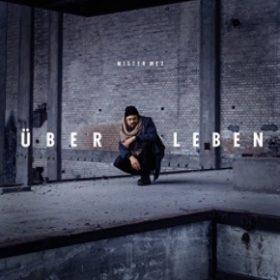 Mister Mex - Ueber Leben Album Cover