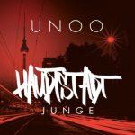 Unoo - Hauptstadtjunge Album Cover