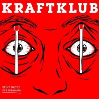 Kraftklub - Keine Nacht für Niemand Album Cover