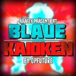 OPFuture - Blaue Kaioken EP Cover