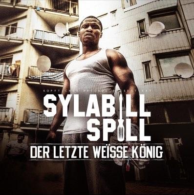 Sylabil Spill – Der letzte weisse König Album Cover