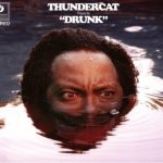 Thundercat - Drunk Album Cover