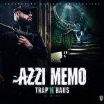 Azzi Memo - Trap N Haus Album Cover