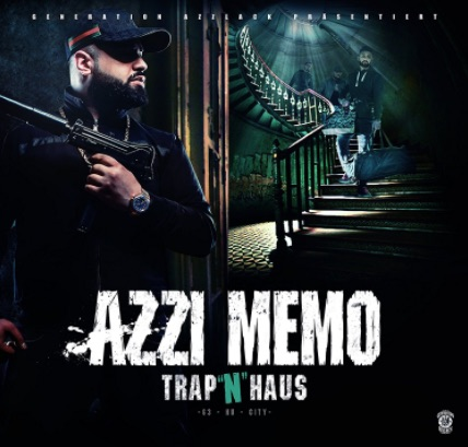 Azzi Memo – Trap 'n' Haus Album Cover