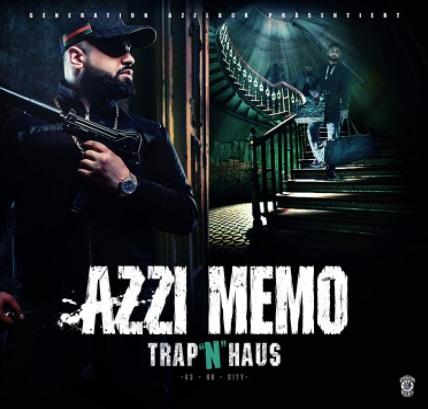 Azzi Memo – Trap 'n' Haus Album Cover