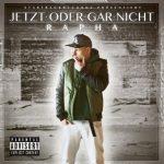 Rapha - Jetzt Oder Gar Nicht Album Cover