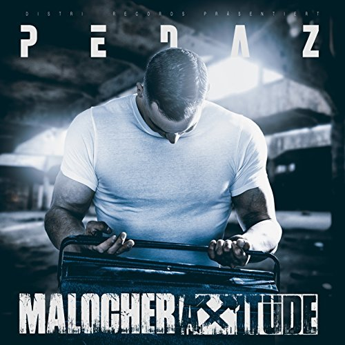 Pedaz – Malocherattitüde Album Cover