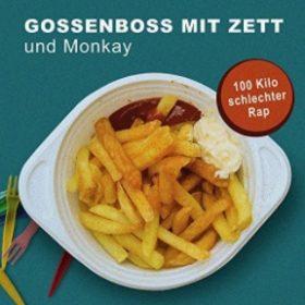 Gossenboss mit Zett - 100 Kilo schlechter Rap Album Cover