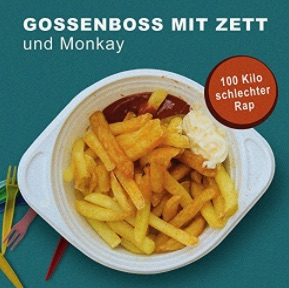 Gossenboss mit Zett & Monkay – 100 Kilo schlechter Rap Album Cover