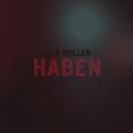 Haben - Alle wollen Haben Album Vorabcover