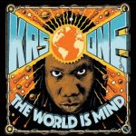 KRS One - The world is mind Album Cover