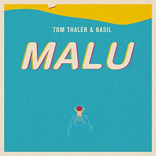 Tom Thaler & Basil – Malu Album Cover