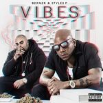 Berner and Styles P - Vibes Album Cover