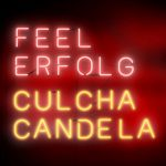 Culcha Candela - Feel Erfolg Album Cover