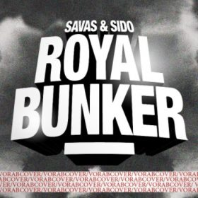 Savas - Sido - Royal Bunker Album Vorabcover