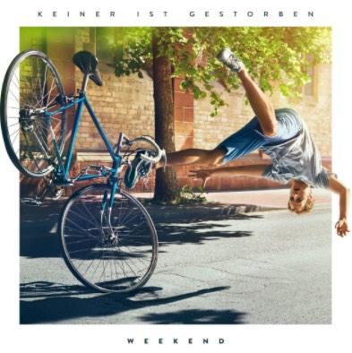 Weekend – Keiner ist gestorben Album Cover