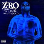 Z-Ro - No Love Boulevard Album Cover