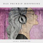 Anna Truemmer - Das Prinzip Hoffnung EP Cover