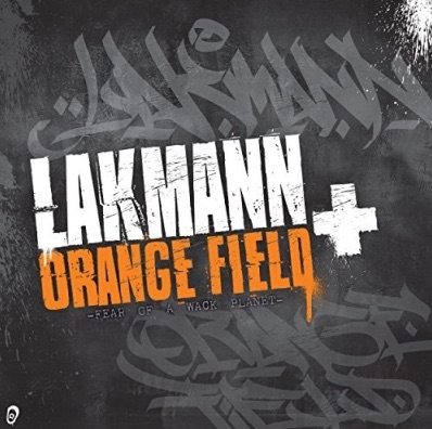 Lakmann – Fear of a Wack Planet Album Cover