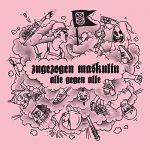Zugezogen Maskulin - Alle gegen Alle Album Cover
