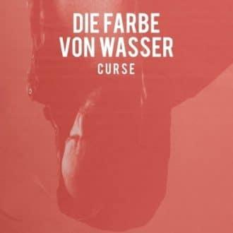 Curse - Die Farbe von Wasser Album Cover