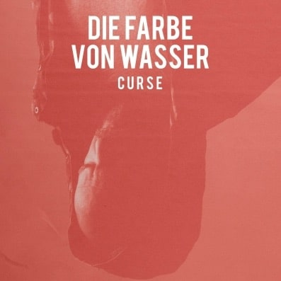 Curse – Die Farbe von Wasser Album Cover