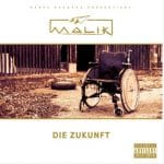 Malik - Die Zukunft Album Cover