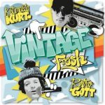 Retrogott & KutMasta Kurt - Vintage Fresh Album Cover