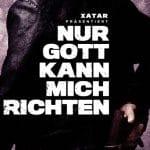Xatar praesentiert - Nur Gott kann mich richten Album Cover