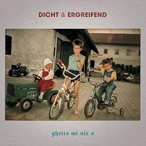 dicht & ergreifend – Ghetto mi nix o Album Cover